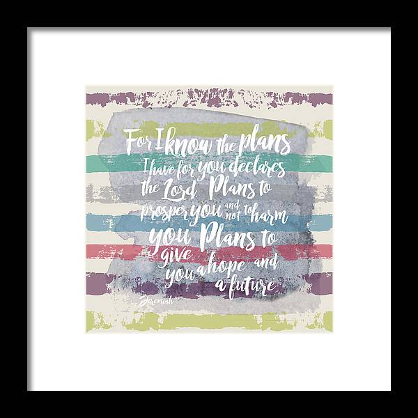Jeremiah 29:11 Framed Print featuring the digital art Plans I have For You Stripes by Claire Tingen