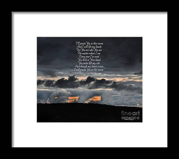 Diane Berry Framed Print featuring the photograph Praise you in the Storm by Diane E Berry