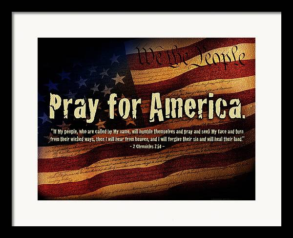 America Framed Print featuring the mixed media Pray For America by Shevon Johnson