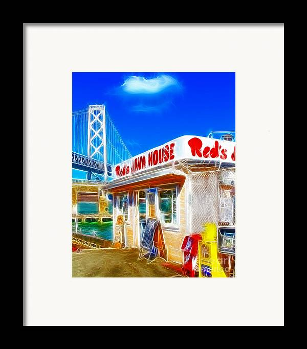 San Francisco Framed Print featuring the photograph Red's Java House Electrified by Wingsdomain Art and Photography