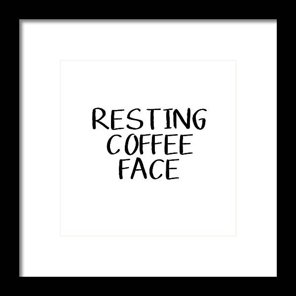 Coffee Framed Print featuring the digital art Resting Coffee Face-art By Linda Woods by Linda Woods