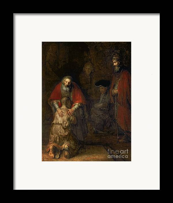 Return Framed Print featuring the painting Return Of The Prodigal Son by Rembrandt Harmenszoon van Rijn