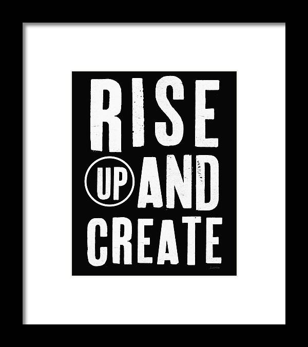 Art Framed Print featuring the mixed media Rise Up And Create- Art by Linda Woods by Linda Woods