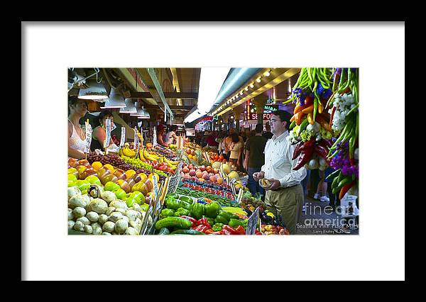 Market Framed Print featuring the photograph Seattle Market by Larry Keahey