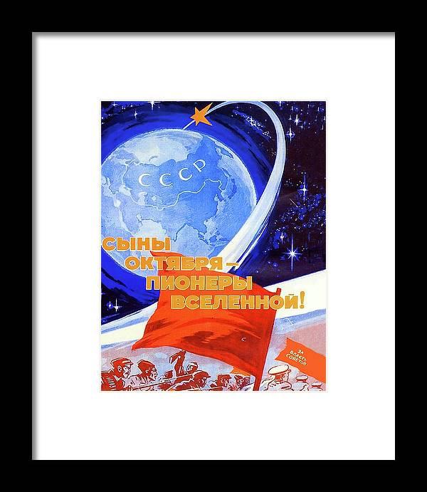 bd7d984e058 Soviet Propaganda Poster Framed Print featuring the painting Soviet  Propaganda Poster From Space Race Era by