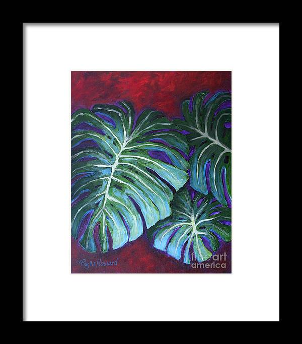 Leaves Framed Print featuring the painting Split Leaf Philodendron by Phyllis Howard