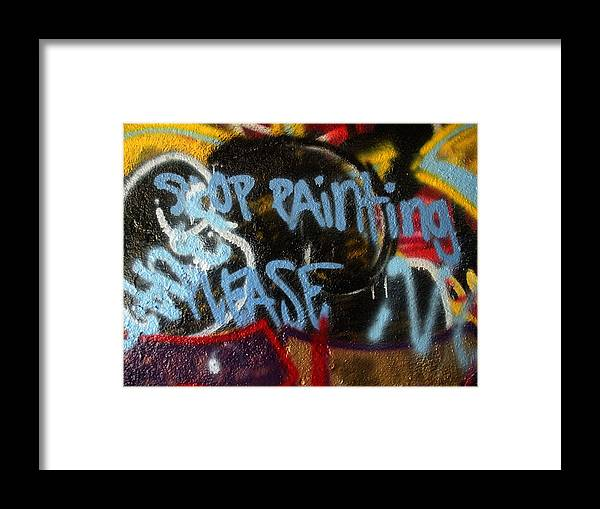 Stop Framed Print featuring the photograph Stop Painting Please Graffiti Baltimore Maryland by Wayne Higgs