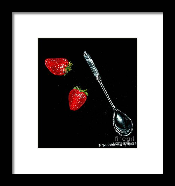 Strawberries Framed Print featuring the painting Strawberries Anyone by Elizabeth Robinette Tyndall