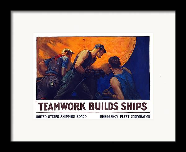 Shipbuilding Framed Print featuring the painting Teamwork Builds Ships by War Is Hell Store