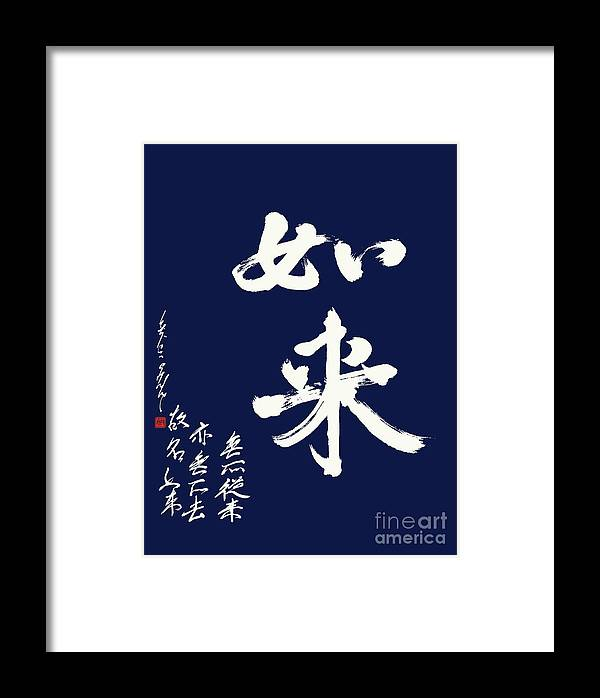 Nyorai Framed Print featuring the painting Thatagata - What Is Truly Real by Nadja Van Ghelue