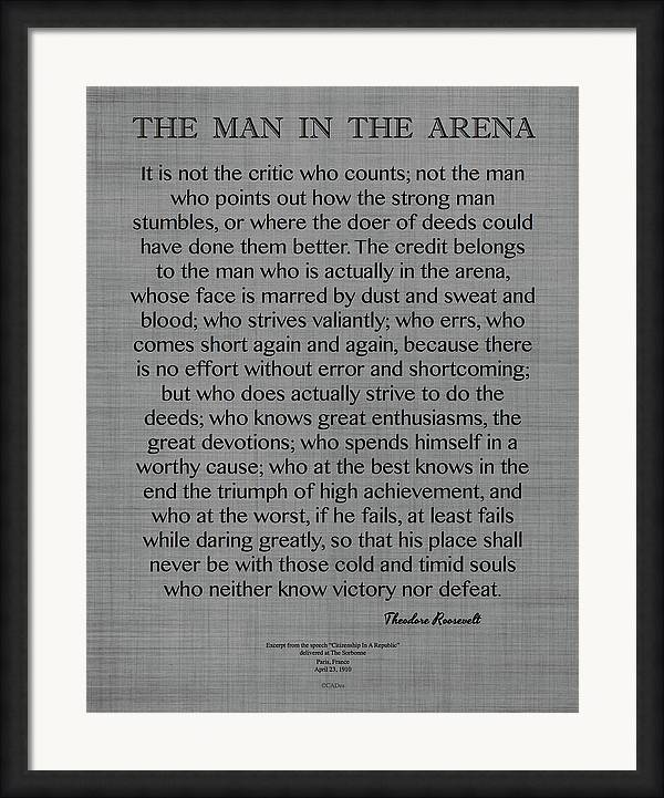The Man In The Arena quote, by Theodore Roosevelt on Gray Linen by Desiderata Gallery