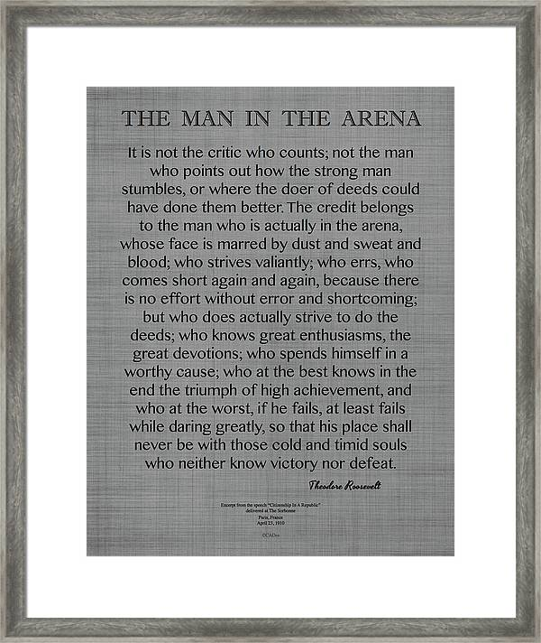 Women Arena Quotes: The Man In The Arena Quote, By Theodore Roosevelt On Gray