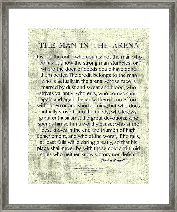 picture regarding The Man in the Arena Printable referred to as The Person Inside The Arena Quotation As a result of Theodore Roosevelt Upon Uncooked Linen Framed Print