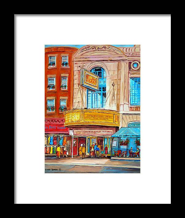 Montreal Framed Print featuring the painting The Rialto Theatre Montreal by Carole Spandau