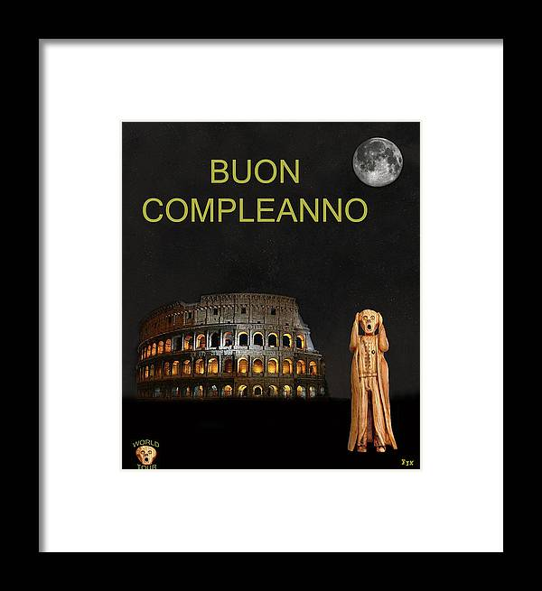 Buon Compleanno Framed Print featuring the mixed media The Scream World Tour Rome Happy Birthday Italian by Eric Kempson