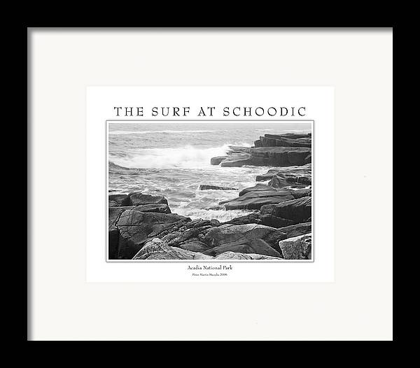 Landscape Framed Print featuring the photograph The Surf At Schoodic by Peter Muzyka