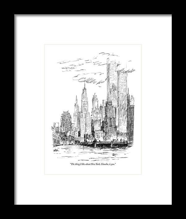 Nyc Framed Print featuring the drawing The Thing I Like About New York by Robert Weber