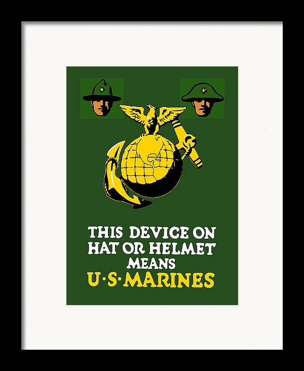 Marines Framed Print featuring the painting This Device Means Us Marines by War Is Hell Store
