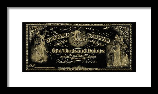 'paper Currency' Collection By Serge Averbukh Framed Print featuring the digital art U. S. One Thousand Dollar Bill - 1863 $1000 Usd Treasury Note In Gold On Black by Serge Averbukh