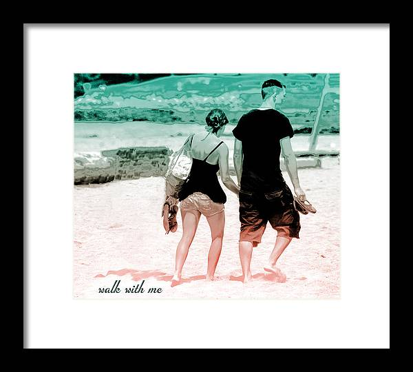 Walk Framed Print featuring the photograph V7-walk With Me by Barbara White
