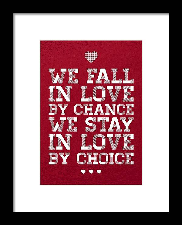 We Fall In Love By Chance We Stay In Love By Choice Valentine Day's Fascinating No Valentine Day Quotes