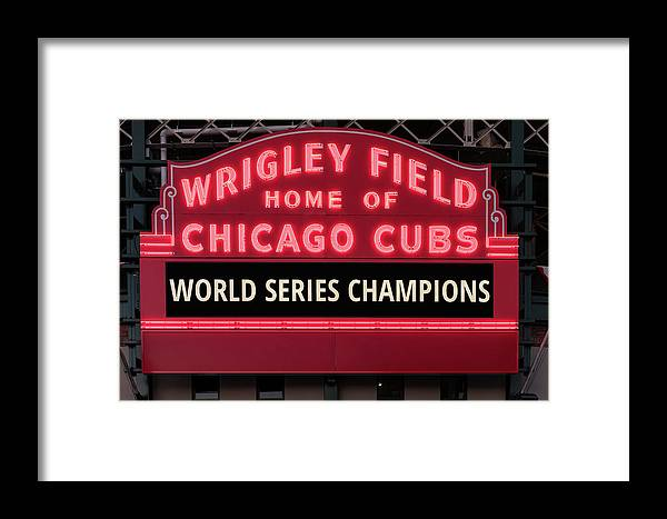 0aee4c0831 Chicago Framed Print featuring the photograph Wrigley Field Marquee Cubs  World Series Champs 2016 Front by