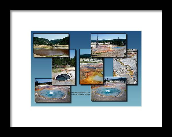 Yellowstone National Park Framed Print featuring the photograph Yellowstone Park Firehole Spring In August Collage by Thomas Woolworth