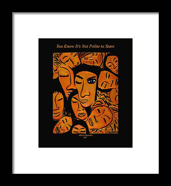 Faces Framed Print featuring the painting You Know It's Not Polite To Stare by Albert Almondia