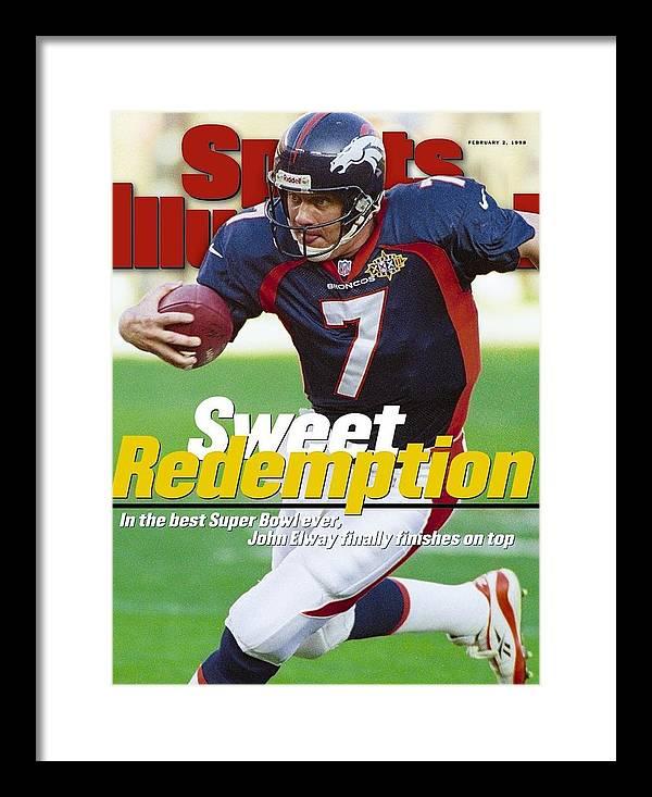California Framed Print featuring the photograph Denver Broncos Qb John Elway, Super Bowl Xxxii Sports Illustrated Cover by Sports Illustrated