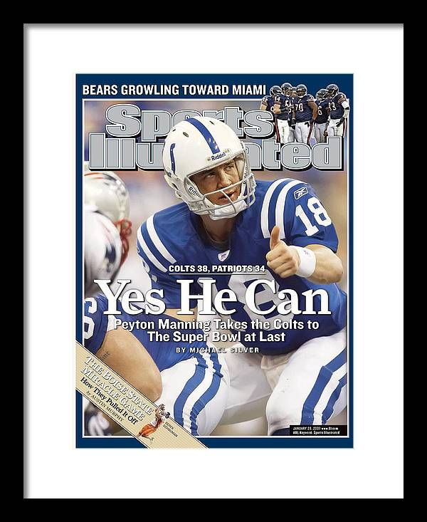 Magazine Cover Framed Print featuring the photograph Indianapolis Colts Qb Peyton Manning, 2007 Afc Championship Sports Illustrated Cover by Sports Illustrated