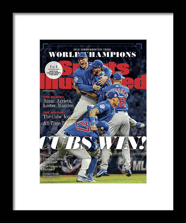 American League Baseball Framed Print featuring the photograph Chicago Cubs, 2016 World Series Champions Sports Illustrated Cover by Sports Illustrated