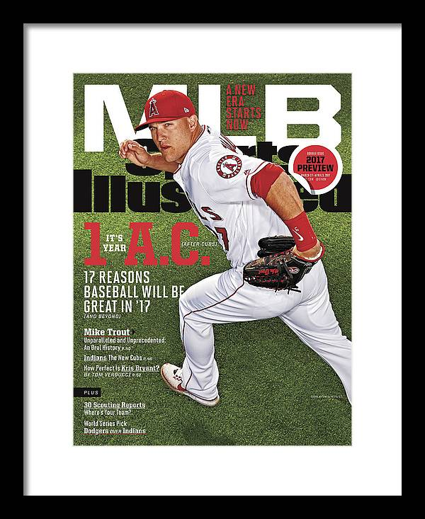 Magazine Cover Framed Print featuring the photograph Its Year 1 A.c. after Cubs, 2017 Mlb Baseball Preview Issue Sports Illustrated Cover by Sports Illustrated