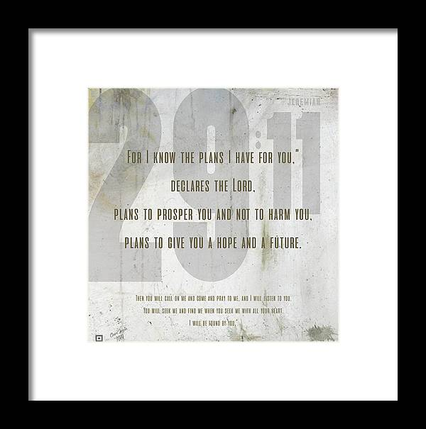 Jeremiah 29:11 Framed Print featuring the digital art 29 Jeremiah by Claire Tingen
