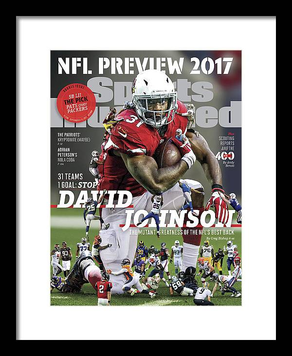 Arizona Cardinals Framed Print featuring the photograph 31 Teams, 1 Goal Stop David Johnson, 2017 Nfl Football Sports Illustrated Cover by Sports Illustrated