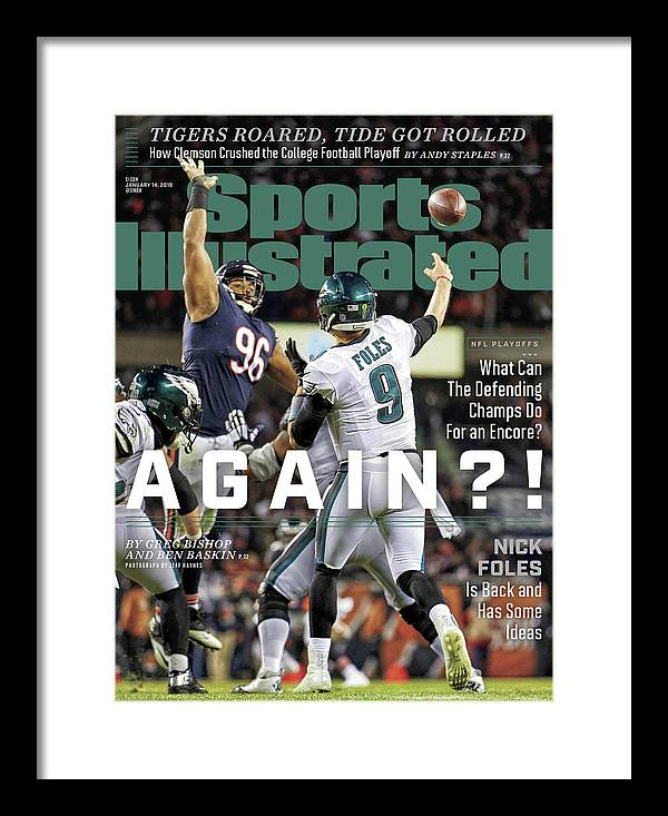 Magazine Cover Framed Print featuring the photograph Again Nick Foles Is Back And Has Some Ideas Sports Illustrated Cover by Sports Illustrated