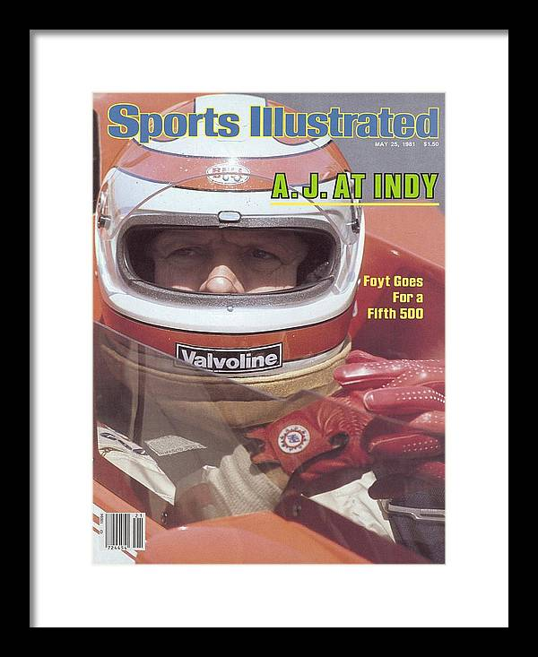 1980-1989 Framed Print featuring the photograph A.j. Foyt, 1981 Indy 500 Qualifying Sports Illustrated Cover by Sports Illustrated
