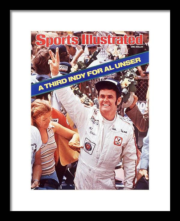 Magazine Cover Framed Print featuring the photograph Al Unser, 1978 Indy 500 Sports Illustrated Cover by Sports Illustrated