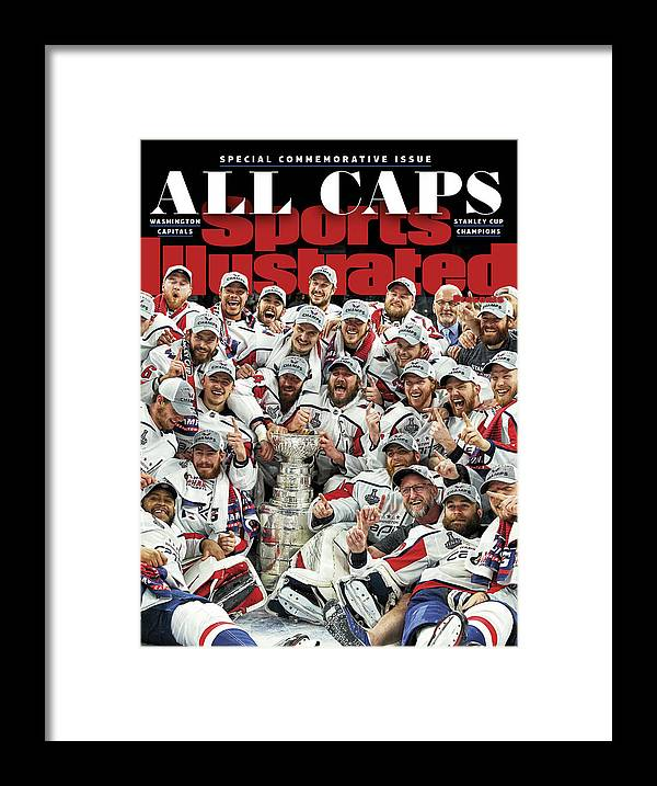 Playoffs Framed Print featuring the photograph All Caps Washington Capitals, 2018 Nhl Stanley Cup Champions Sports Illustrated Cover by Sports Illustrated