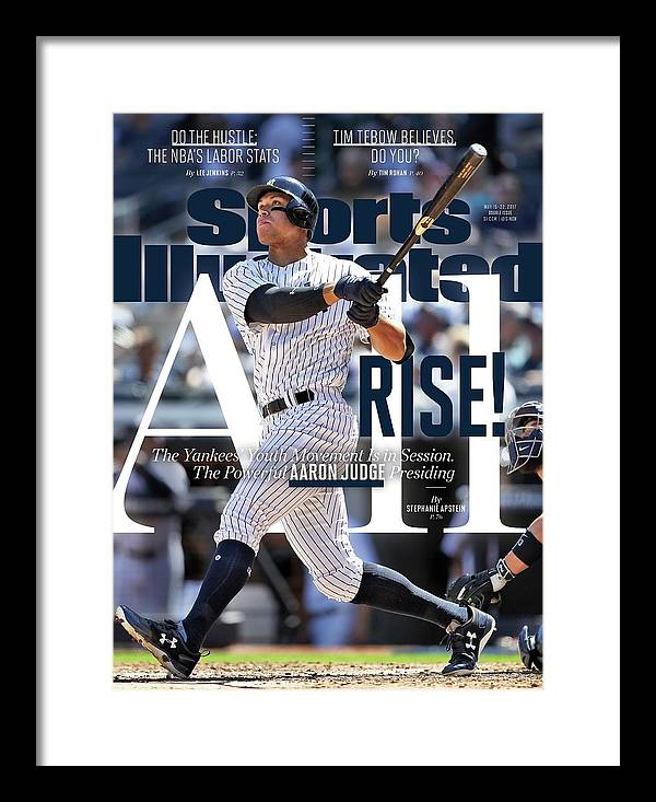 Magazine Cover Framed Print featuring the photograph All Rise The Yankees Youth Movement Is In Session. The Sports Illustrated Cover by Sports Illustrated
