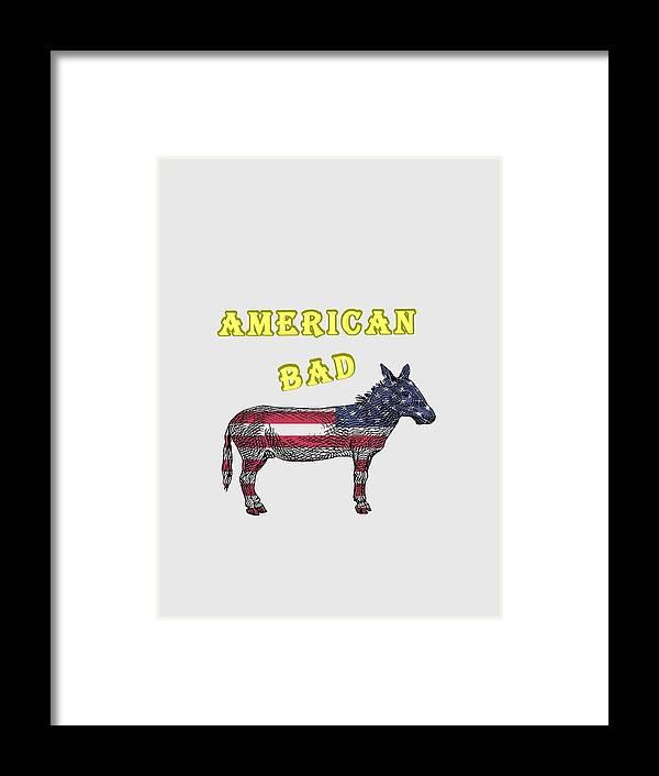 American Framed Print featuring the digital art American Bad Ass by John Da Graca