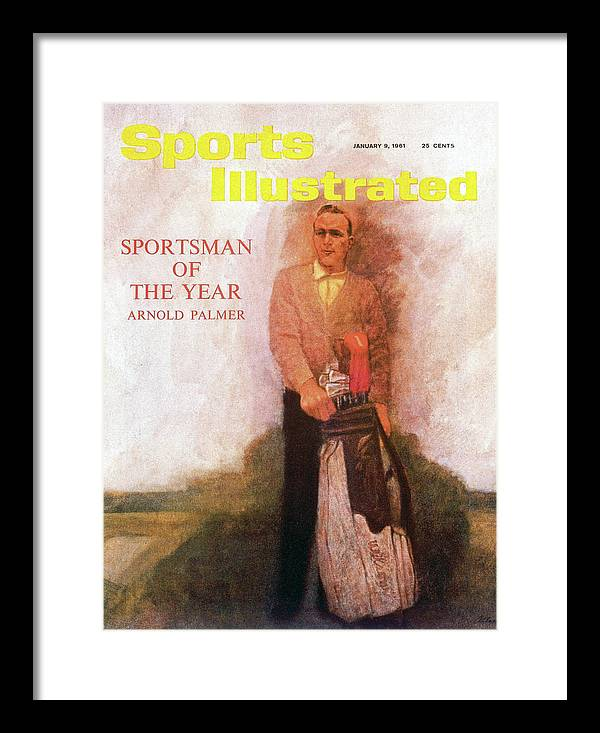 Magazine Cover Framed Print featuring the photograph Arnold Palmer, 1960 Sportsman Of The Year Sports Illustrated Cover by Sports Illustrated