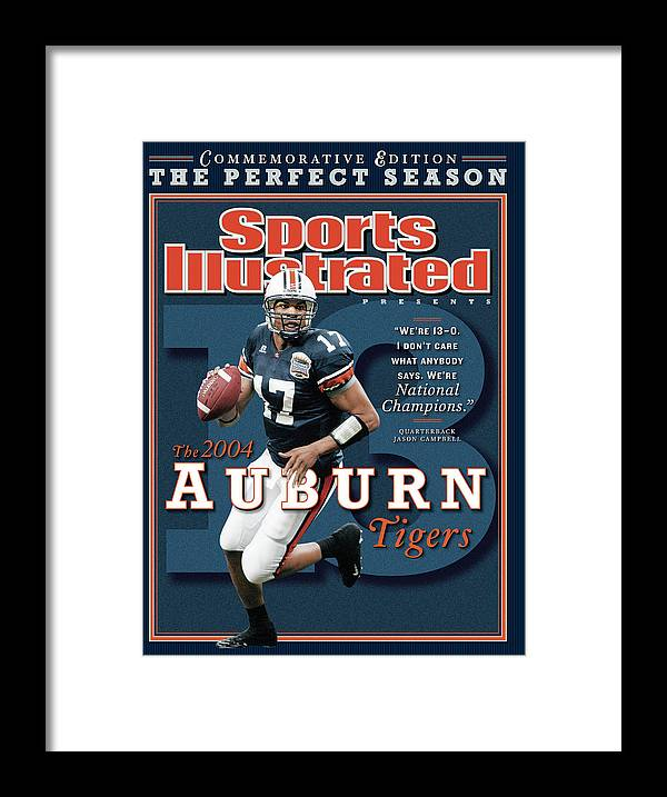 Auburn University Framed Print featuring the photograph Auburn University Qb Jason Campbell, 2004 Ncaa Perfect Sports Illustrated Cover by Sports Illustrated