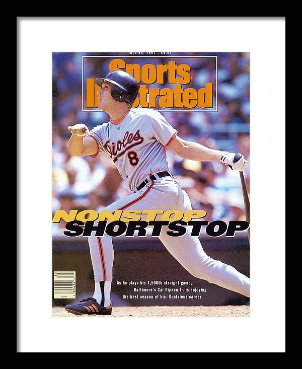 Magazine Cover Framed Print featuring the photograph Baltimore Orioles Cal Ripken Jr... Sports Illustrated Cover by Sports Illustrated