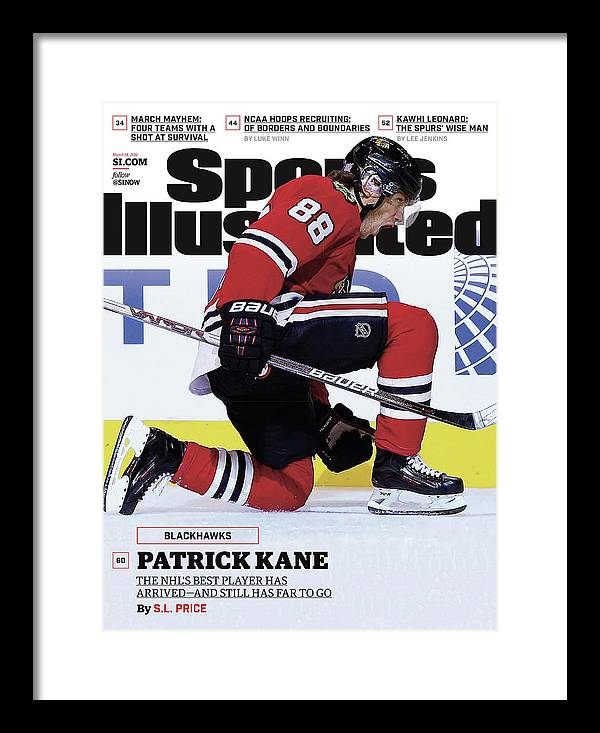 Magazine Cover Framed Print featuring the photograph Blackhawks Patrick Kane The Nehls Best Player Has Arrived - Sports Illustrated Cover by Sports Illustrated