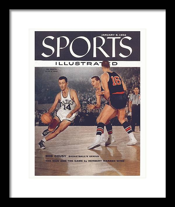 Magazine Cover Framed Print featuring the photograph Boston Celtics Bob Cousy... Sports Illustrated Cover by Sports Illustrated