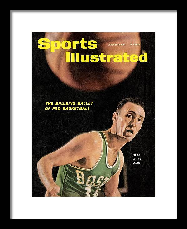 Magazine Cover Framed Print featuring the photograph Boston Celtics Bob Cousy Sports Illustrated Cover by Sports Illustrated