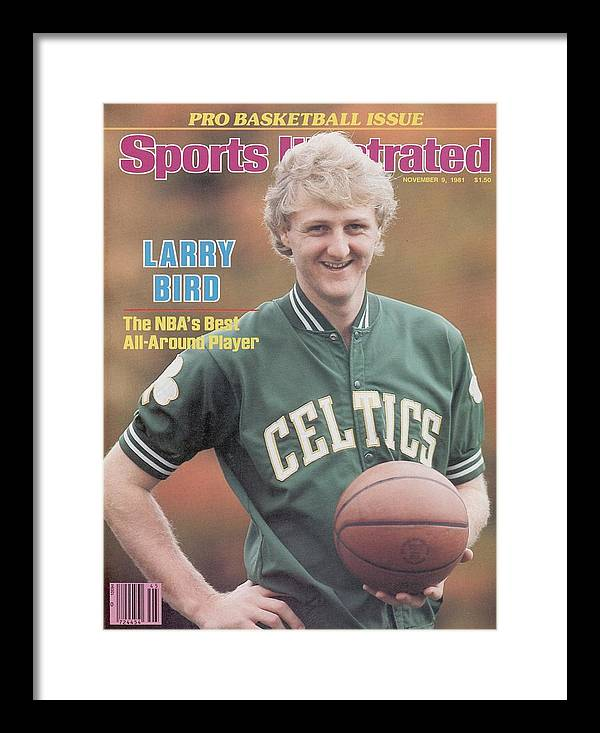 Magazine Cover Framed Print featuring the photograph Boston Celtics Larry Bird, 1981 Nba Preview Sports Illustrated Cover by Sports Illustrated