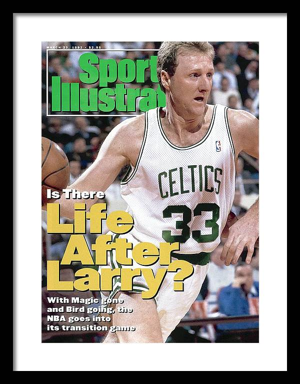 Nba Pro Basketball Framed Print featuring the photograph Boston Celtics Larry Bird... Sports Illustrated Cover by Sports Illustrated