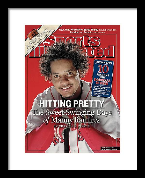 Magazine Cover Framed Print featuring the photograph Boston Red Sox Manny Ramirez Sports Illustrated Cover by Sports Illustrated
