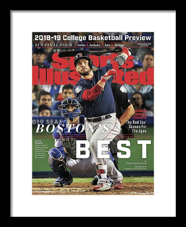 Magazine Cover Framed Print featuring the photograph Bostons Best Boston Red Sox, 2018 World Series Champions Sports Illustrated Cover by Sports Illustrated